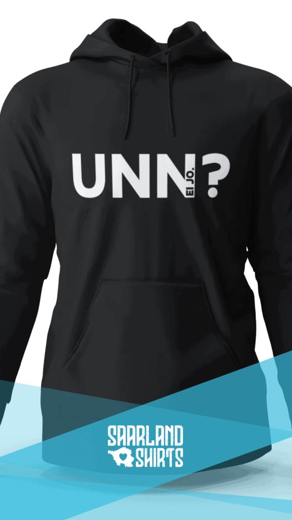 Saarländisches Wort Unn? auf schwarzem Hoodie mit Saarland-Shirts Logo