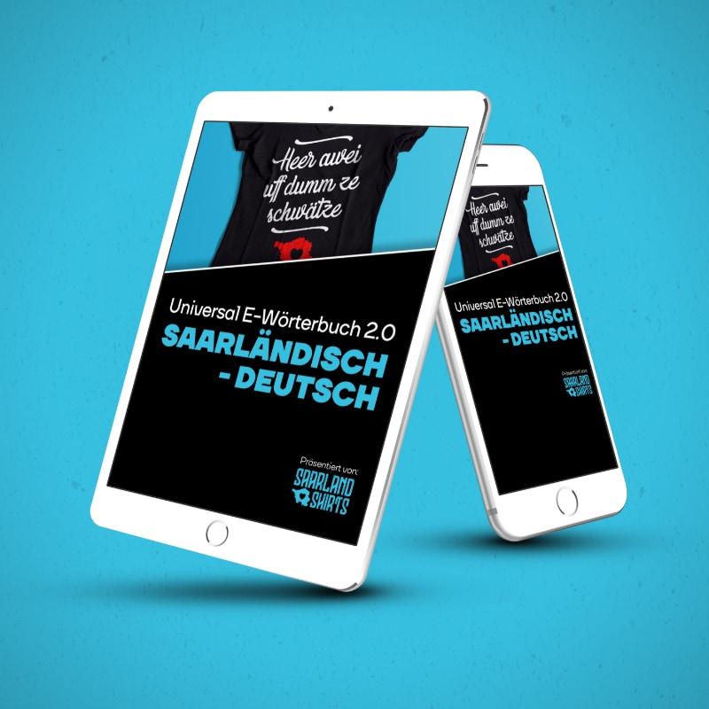 Saarländische Wörter und saarländischer Dialekt als digitales Saarland Wörterbuch. Abgebildet auf Tablet und Handy.